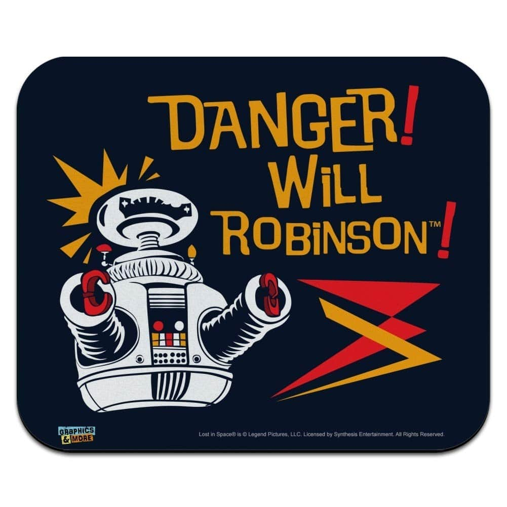 Poster from Lost in Space with Robot saying Danger Will Robinson
